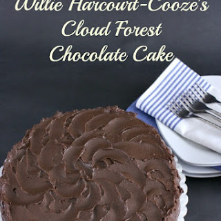 Willie Harcourt Cooze's Cloud Forest Chocolate Cake.