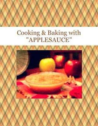 """Cooking & Baking  with """"APPLESAUCE"""""""