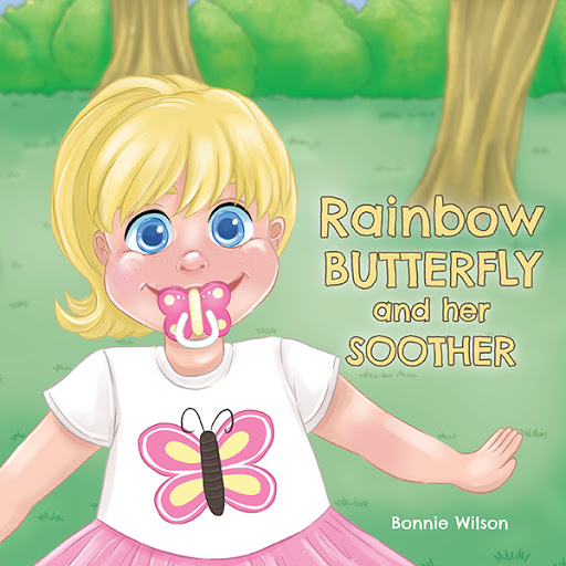 Rainbow Butterfly and Her Soother cover