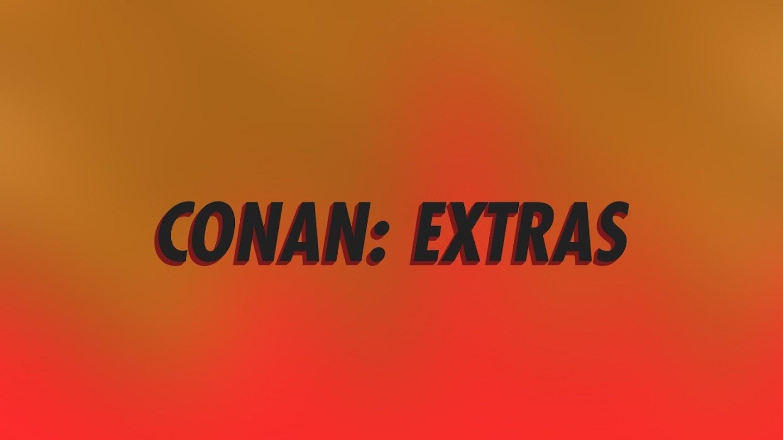 Conan: Extras