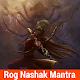 Rog Nashak Mantra Download for PC Windows 10/8/7