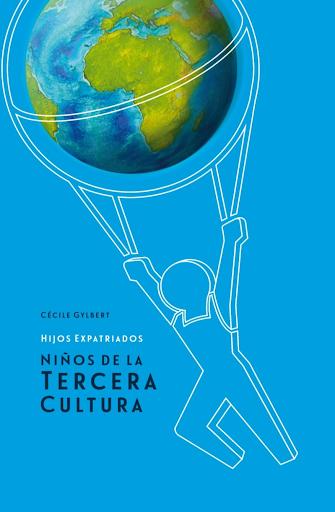 Livrehijos expatriados:niños de la tercera cultura