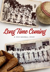 Long Time Coming: A 1955 Baseball Story