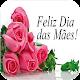 Feliz Dia das Mães 2020 Download for PC Windows 10/8/7