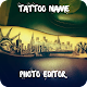 Download Tattoo Name On My Photo Editor Maker for Boy Girl For PC Windows and Mac