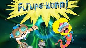 Future-Worm! thumbnail