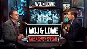 Woj & Lowe Free Agency Special thumbnail