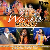 True Worship 2012: Recorded Live at the Christ Worship House Auditorium