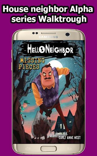 My neighbor Alpha series Walktrough screenshot 1