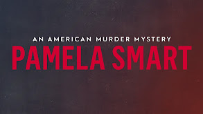 Pamela Smart: An American Murder Mystery thumbnail
