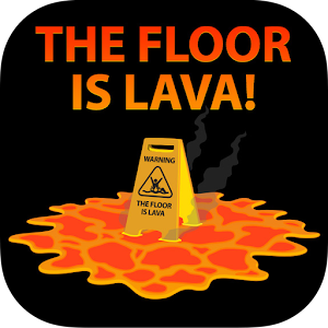 Image result for the floor is lava