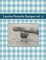 Lauries Favorite Recipes vol. 2
