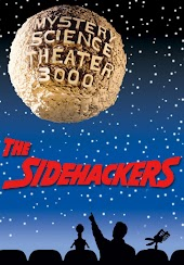 Mystery Science Theater 3000: Sidehackers