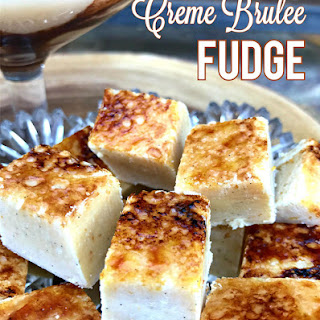 Marshmallow Creme Brulee Fudge.