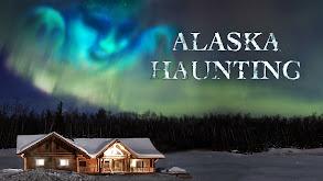 Alaska Haunting thumbnail