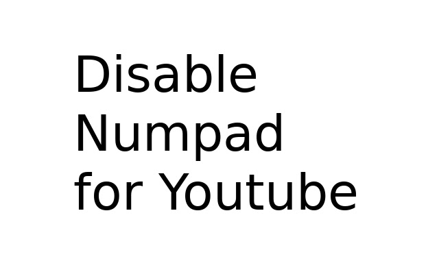 Disable Numpad for Youtube