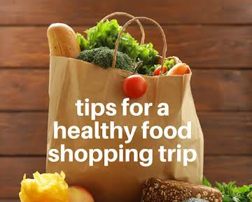 Tips for a Healthy Food Shopping Trip