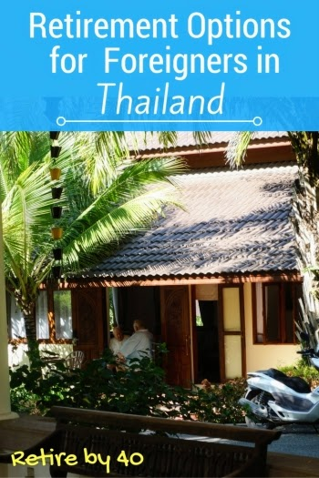 Retirement options for Foreigners in Thailand