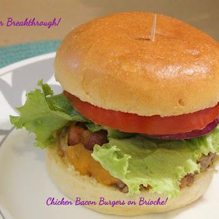 Chicken Bacon Burgers On Brioche!