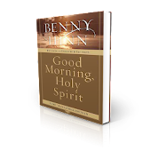 Good morning, Holy Spirit By Benny Hinn