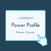 LinkedIn Power Profile Master Course