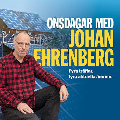 Onsdagskvällar med Johan Ehrenberg - nya datum i augusti