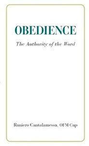 OBEDIENCE: THE AUTHORITY OF THE WORD