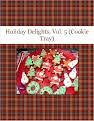 Holiday Delights, Vol. 5 (Cookie Tray)