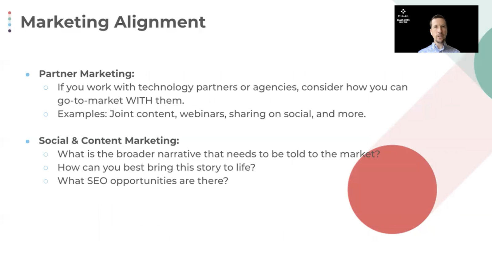 Marketing alignment between partner marketing and social and content marketing is critical when launching a product.