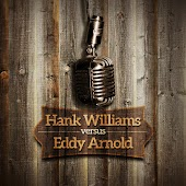 Hank Williams versus Eddy Arnold