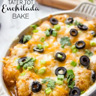 Tater Tot Enchilada Bake.