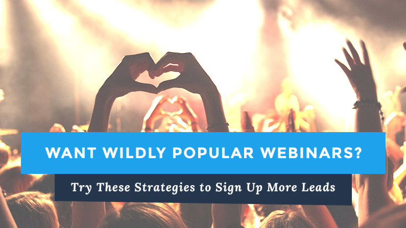 Try These Strategies for Effective Webinar Pages