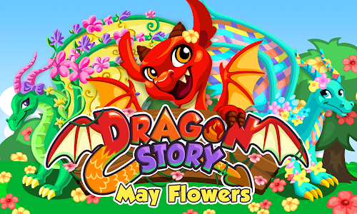 Dragon Story: May Flowers v1.9.8.6g