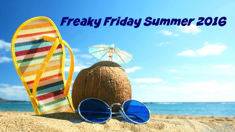 Freaky Friday Summer 2016.jpg