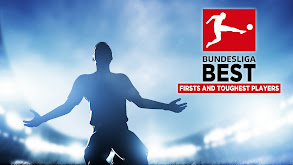 Bundesliga Best: Firsts and Toughest Players thumbnail