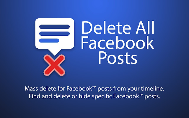 delete all facebook posts chrome web store