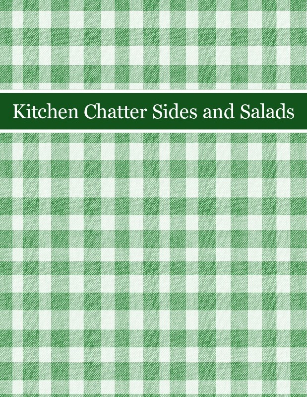 Kitchen Chatter Sides and Salads