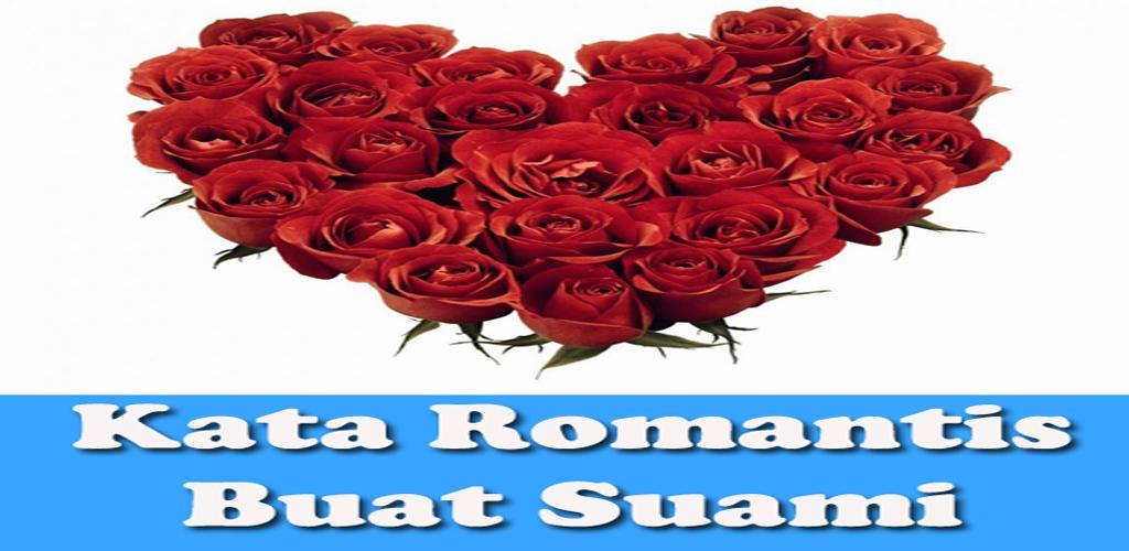 تحميل Kata Kata Romantis Buat Suami Apk أحدث إصدار 110