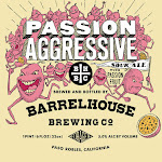 BarrelHouse Passion Aggressive