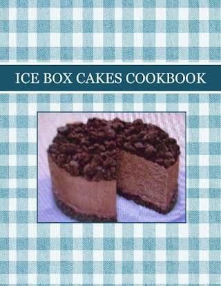 ICE BOX CAKES  COOKBOOK