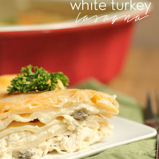 Creamy White Turkey Lasagna.