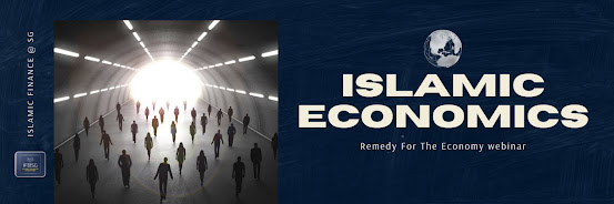 Islamic Economics: Remedy For The Economy Webinar