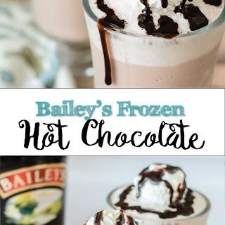 Bailey's Frozen Hot Chocolate.