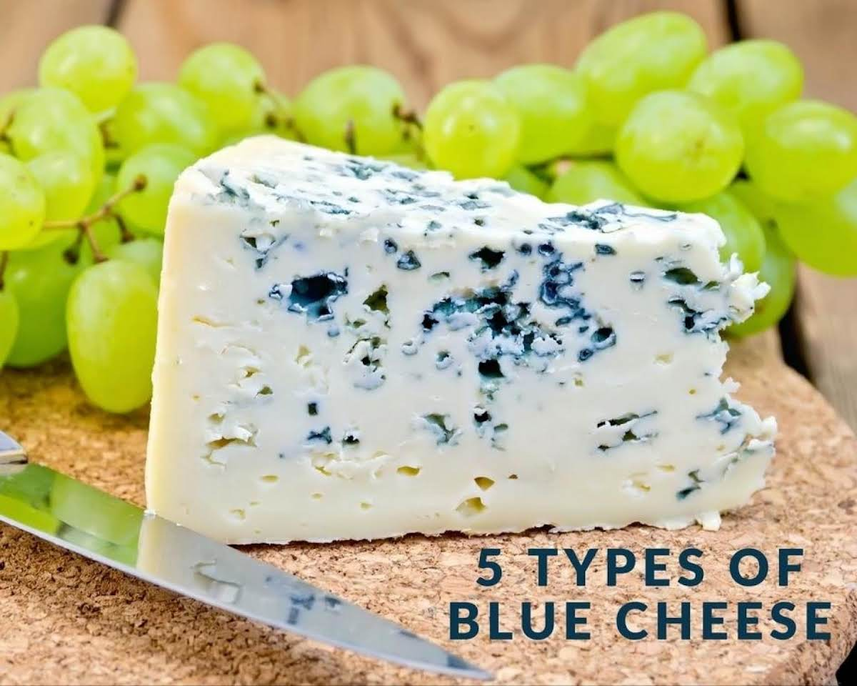 5 Types of Blue Cheese | Just A Pinch