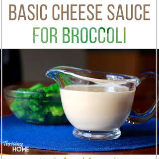 Basic Cheese Sauce for Broccoli.