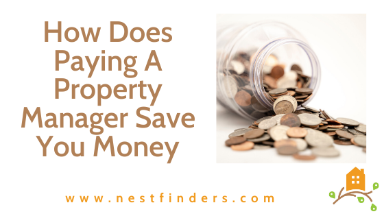 How Does Paying A Property Manager Save You Money