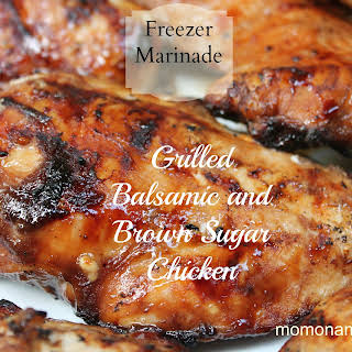 Grilled Balsamic and Brown Sugar Chicken {Freezer Marinade}.