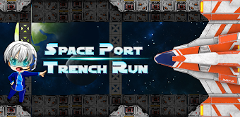 Space Port Trench Run