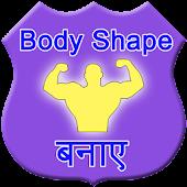 Body shape banaye