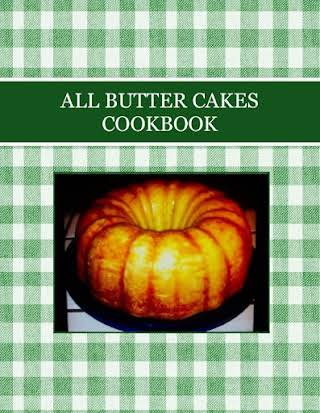 ALL BUTTER CAKES  COOKBOOK